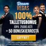Dream vegas 100% kasinobonus 2500€,verovapaat voitot 35x kierrätys